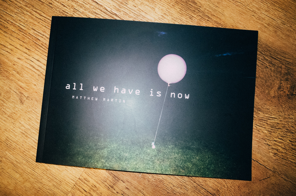 All We Have Is Now Photography Zine Cover